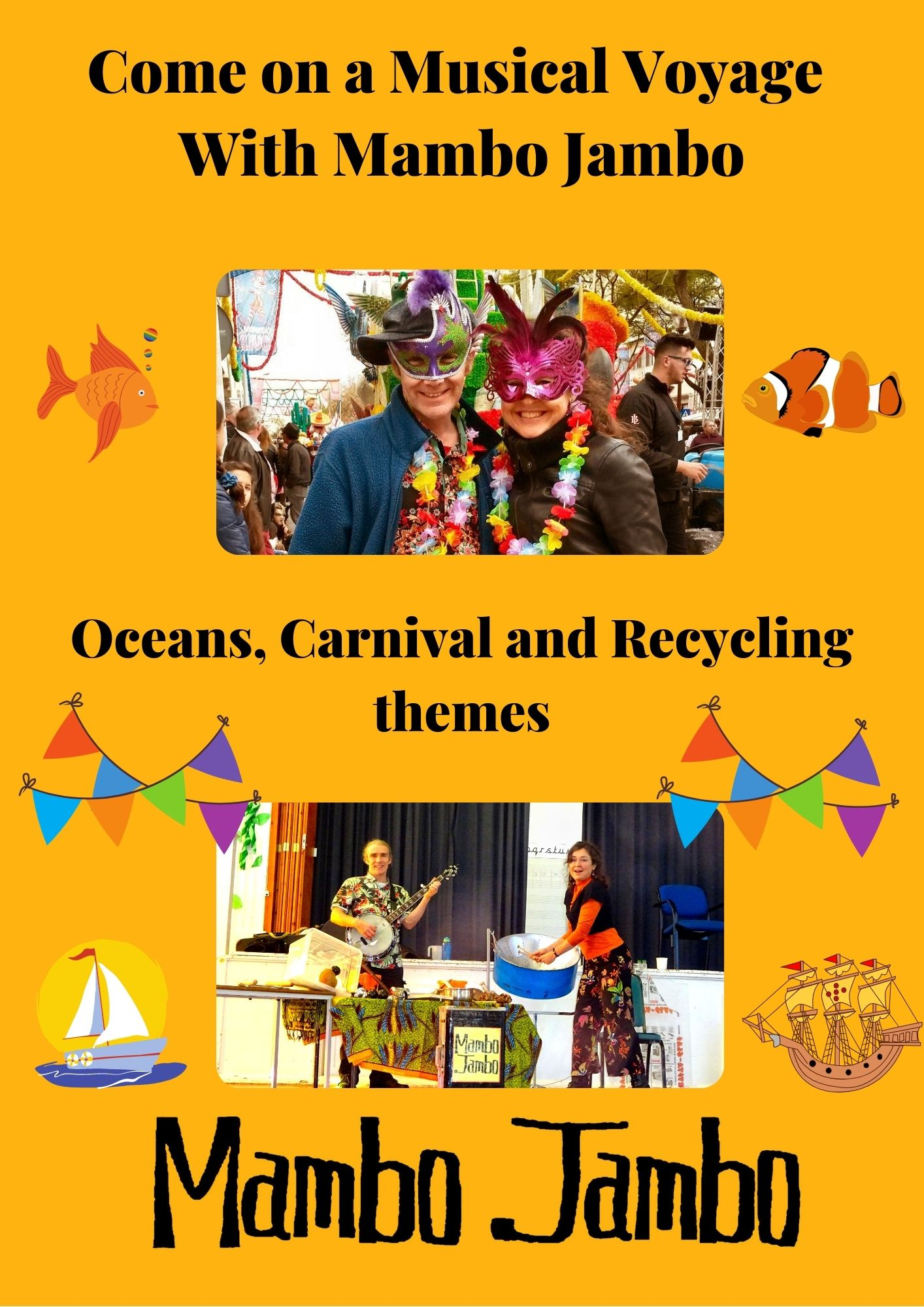Come on a musical voyage with Mambo Jambo, Oceans, Carnival and Recycling themes