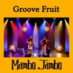 Groove Fruit